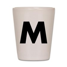 Letter M Shot Glass