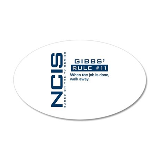 NCIS Gibbs' Rule #11 22x14 Oval Wall Peel