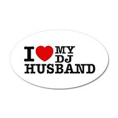 I love my Dj Husband 22x14 Oval Wall Peel