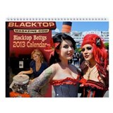 Blacktop Betty's 2013 Wall Calendar 11x8.5