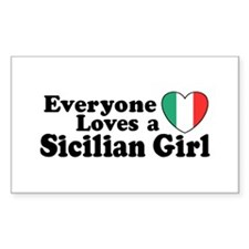 Everyone Loves a Sicilian Girl Sticker (Rectangul