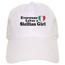 Everyone Loves a Sicilian Girl Baseball Cap