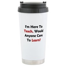 Anyone Care To Learn? Ceramic Travel Mug