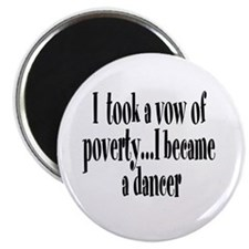 Vow of Poverty Magnet