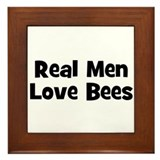 Real Men Love Bees Framed Tile