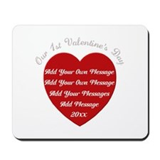 Our 1st Valentine's Day Mousepad