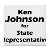 Ken Johnson for State Rep Tile Coaster