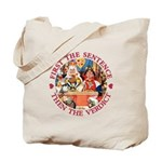 First The Sentence, Then the Verdict Tote Bag