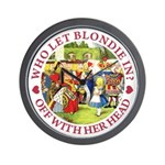 Who Let Blondie In? Wall Clock