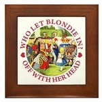 Who Let Blondie In? Framed Tile
