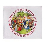 Who Let Blondie In? Throw Blanket