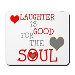 OYOOS Laughter Good for the Soul Mousepad