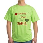 OYOOS Laughter Good for the Soul Green T-Shirt