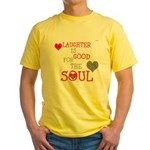 OYOOS Laughter Good for the Soul Yellow T-Shirt