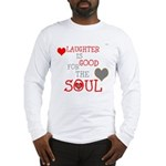 OYOOS Laughter Good for the Soul Long Sleeve T-Shi