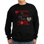 OYOOS Laughter Good for the Soul Sweatshirt (dark)