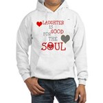 OYOOS Laughter Good for the Soul Hooded Sweatshirt