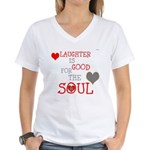 OYOOS Laughter Good for the Soul Women's V-Neck T-