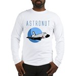 The Astronut's Long Sleeve T-Shirt
