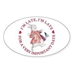 I'm Late, I'm Late! Sticker (Oval)