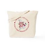 I'm Late, I'm Late! Tote Bag