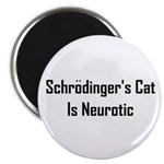 Schrodinger's Cat Is Neurotic Magnet