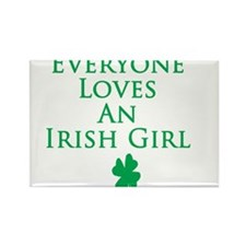 Everyone Loves an Irish Girl Rectangle Magnet (100