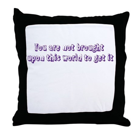 Sayings Throw Pillow by HumornHuskies