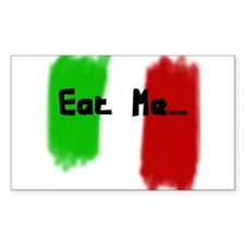 Eat Me...xican Rectangle Decal