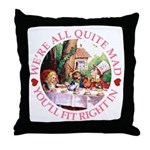 We're All Quite Mad Throw Pillow