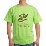 I'd Rathereth Be Slaying Drag Green T-Shirt