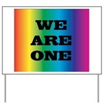WE ARE ONE XXV™: Yard Sign