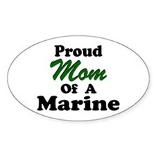Proud Mom of a Marine Oval Decal