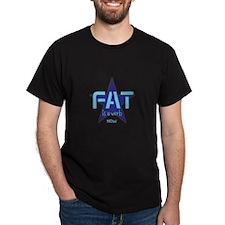Fat Is A Verb Now Blue Star T-Shirt