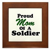 Proud Mom of a Soldier Framed Tile