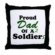 Proud Dad 2 Soldiers Throw Pillow