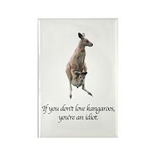 If You Don't Love Kangaroos Rectangle Magnet