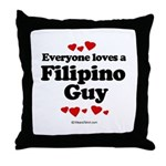 Everyone loves a Filipino Guy -  Throw Pillow
