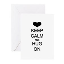 Keep Calm and Hug On Greeting Cards (Pk of 10)