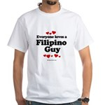 Everyone loves a Filipino Guy - White T-shirt