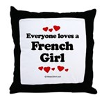 Everyone loves a French Girl -  Throw Pillow