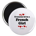Everyone loves a French Girl - Magnet