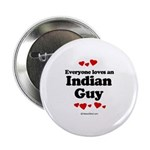 Everyone loves an Indian Guy - 2.25