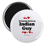 Everyone loves an Indian Guy - Magnet