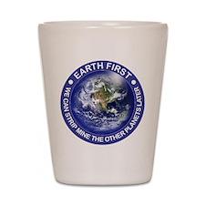 HU02 EARTH FIRST Shot Glass