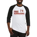 Free mammograms Baseball Jersey