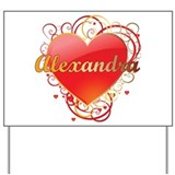 Alexandra Valentines Yard Sign