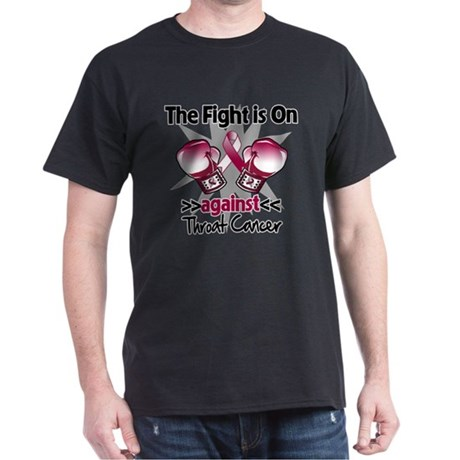 Fight is On Throat Cancer Dark T-Shirt
