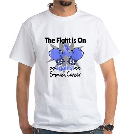 Fight is On Stomach Cancer White T-Shirt