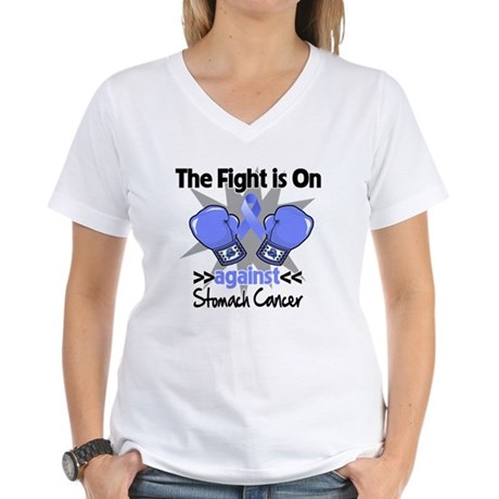 Fight is On Stomach Cancer Women's V-Neck T-Shirt